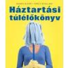 - HÁZTARTÁSI TÚLÉLŐKÖNYV