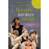 NEVELÉSI KÉRDEZZ-FELELEK - 111 KÉRDÉS ÉS VÁLASZ