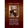 XERXES SZEMEFÉNYE, ESZTER