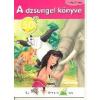 - A DZSUNGEL KÖNYVE - KLASSZIKUSOK 50 MATRICÁVAL