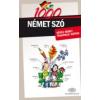 1000 NÉMET SZÓ - KÉPES NÉMET TEMATIKUS SZÓTÁR