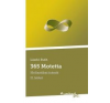 365 MOTETTA - HOLISZTIKAI ÍRÁSOK II. ezoterika