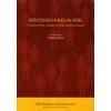 KÖZÖSSÉGI RELÁCIÓK - ELMÉLETEK, NARRATÍVÁK, HIPOTÉZISEK