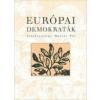 EURÓPAI DEMOKRATÁK - SZERK.: MOLNÁR PÁL -