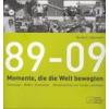 89-09 MOMENTE, DIE DIE WELT BEWEGTEN