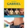 GABRIEL-MÓDSZER - TESTÜNK TELJES ÁTALAKÍTÁSA DIÉTA NÉLKÜL (CD MELLÉKLETTEL)