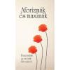 - AFORIZMÁK ÉS MAXIMÁK - ÉVEZREDEK GONDOLATKINCSÉBŐL