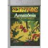 Scorpions Amazonia - Live In The Jungle