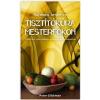 - Glickman, Peter Tisztítókúra mesterfokon Hatékony, kíméletes