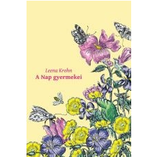 Leena Krohn A NAP GYERMEKEI gyermek- és ifjúsági könyv