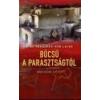 Kairosz BÚCSÚ A PARASZTSÁGTÓL II.