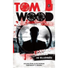 Tom Wood Az ellenség