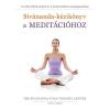 URSUS LIBRIS BT Sivánanda-kézikönyv a meditációhoz