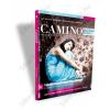 CAMINO® magazin 4-es szám: FÉLELMEKBEN REJLŐ LEHETŐSÉGEK Értsd meg üzenetüket és profitálj belőlük!