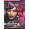 CAMINO® magazin 11-es szám: ZSENIÁLIS MEGÉRZÉSEK Tényleg sikeresebbek és boldogabbak leszünk, ha többször hallgatunk az ösztöneinkre?