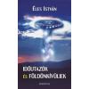Éles István Időutazók és földönkívüliek