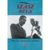 Szász Béla Minden kényszer nélkül