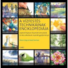 Gabo Kiadó A vízfestés technikáinak enciklopédiája - Lépésről lépésre illusztrált útmutatók gyűjteménye ajándékkönyv