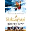 Robert Low A Sárkányhajó