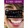 Szendi Gábor Új vitaminforradalom