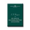 THOMPSON,E.P. AZ ANGOL MUNKÁSOSZTÁLY SZÜLETÉSE - SAPIENTIA HUMANA -