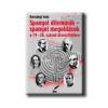 HARSÁNYI IVÁN SPANYOL DILEMMÁK - SPANYOL MEGOLDÁSOK A 19-20. SZÁZA ÚTVESZTÕJÉBEN