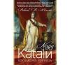 I.P.C. Könyvek Nagy Katalin - Egy asszony portréja - Robert K. Massie irodalom