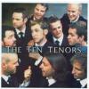 TEN TENORS - Larger Than Life /2cd/ CD