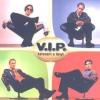 V.I.P - Keresem A Lányt CD
