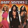 BABY SISTERS - Lesz Ami Lesz CD