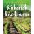 Kossuth Kiadó Kiskertek kézikönyve