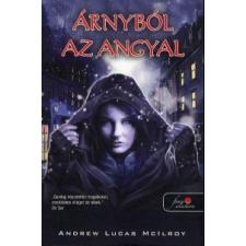 Andrew Lucas McIlroy Árnyból az angyal gyermek- és ifjúsági könyv