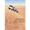 Crossing the Sands: The Sahara Desert Track to Timbuktu by Citroen Half Track