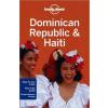 Dominican Republic & Haiti (Dominika és Haiti) - Lonely Planet
