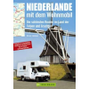 Niederlande mit dem Wohnmobil - Bruckmann