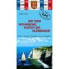 Mit dem Wohnmobil durch die Normandie (No39) - WO 939