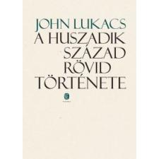 John Lukacs A huszadik század rövid története történelem