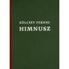 Kölcsey Ferenc Himnusz / National Anthem