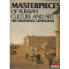 Masterpieces of Russian culture and art - The Hermitage/Leningrad