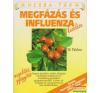 Megfázás és influenza kezelése életmód, egészség
