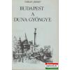 Budapest a Duna gyöngye