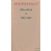 Maupassant - Elbeszélések II. 1882-1884