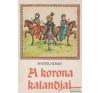 A korona kalandjai irodalom