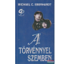 Michael C. Eberhardt - A törvénnyel szemben irodalom
