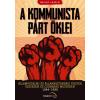 Kárpátia Stúdió A kommunista párt öklei