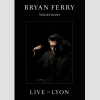 Bryan Ferry Live In Lyon – Deluxe Edition CD+DVD
