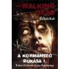 Robert Kirkman, Jay Bonansinga The Walking Dead - Élőhalottak