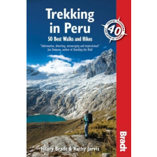 Trekking in Peru (50 Best Walks and Hikes) - Bradt utazás
