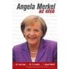 Kossuth ANGELA MERKEL - AZ ELSŐ