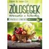 Pappné dr. Tarányi Zita Zöldségek termesztése a kiskertben